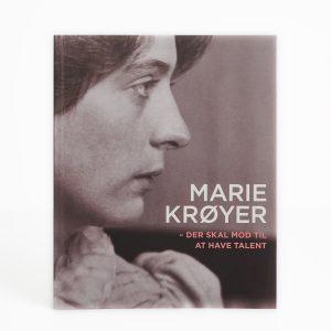 Marie Krøyer - Der skal mod til at have talent