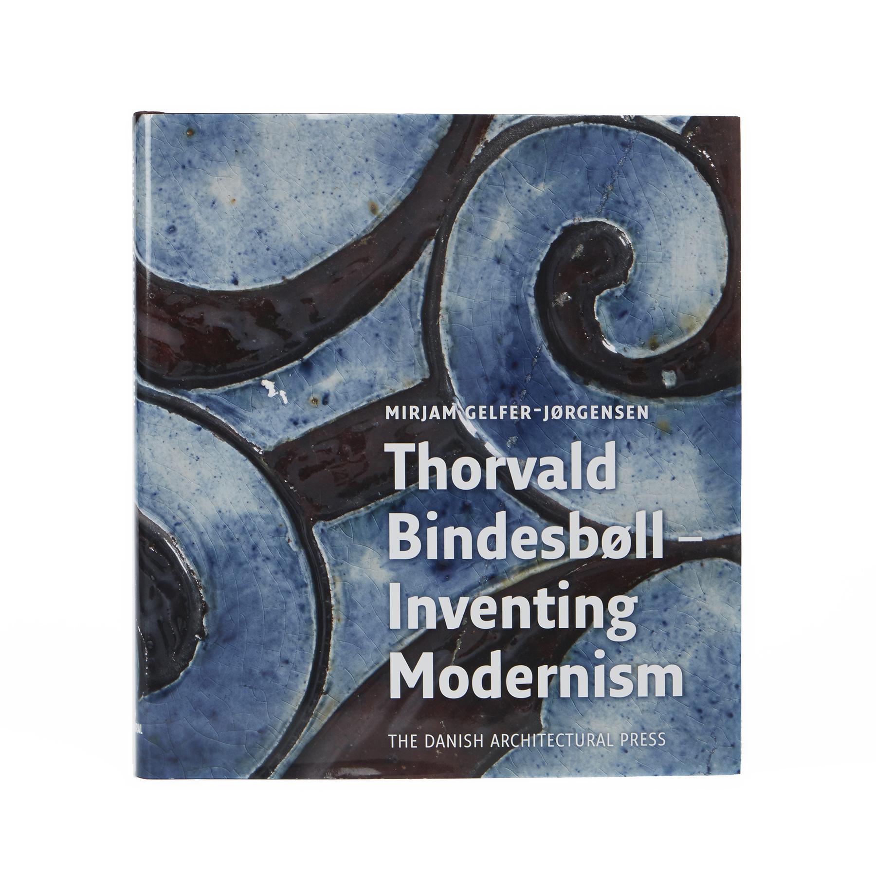 Thorvald Bindesbøll - Inventing Modernism