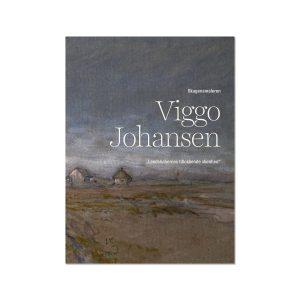 Forside fra bogen 'Viggo Johansen - Landskabernes tillokkende skønhed'